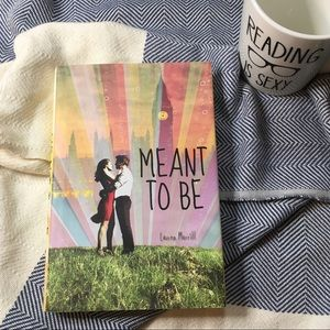 """Meant To Be"" by Lauren Morrill"